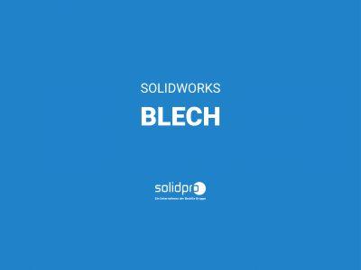SOLIDWORKS Blech